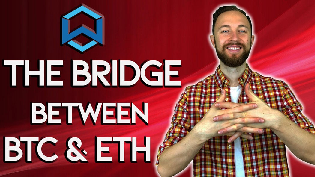 Wanchain launch World's Most Advanced BTC To ETH Bridge