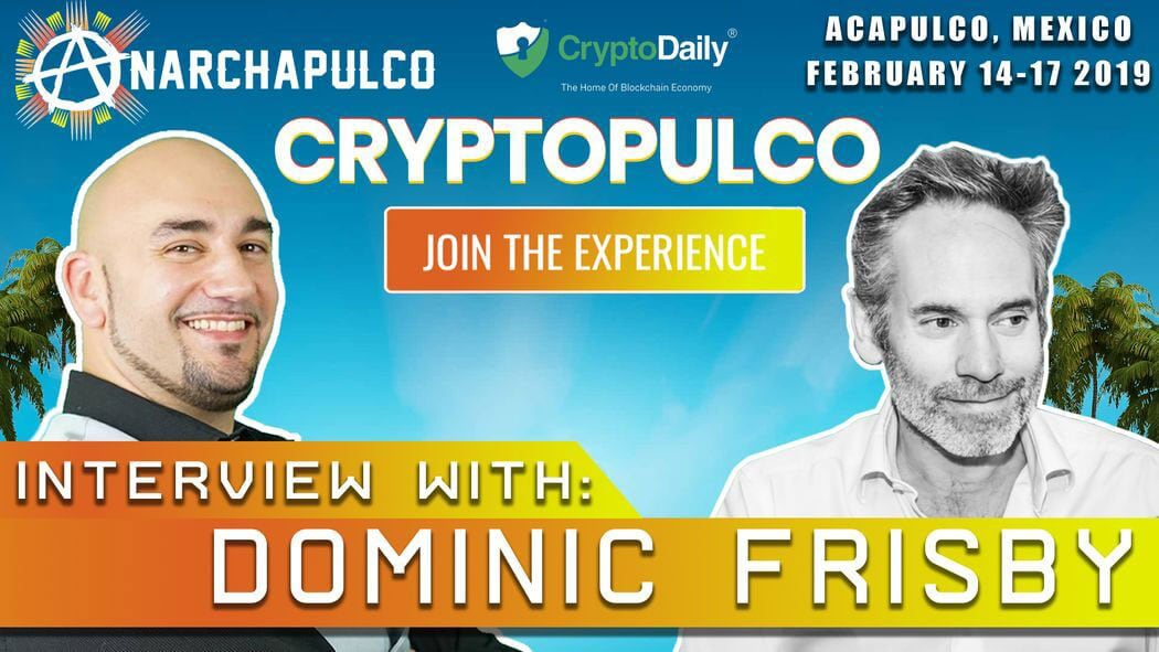Anarchapulco - Brian Wilson Meets Dominic Frisby