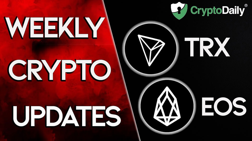 TRON & EOS Bounce Back This Week