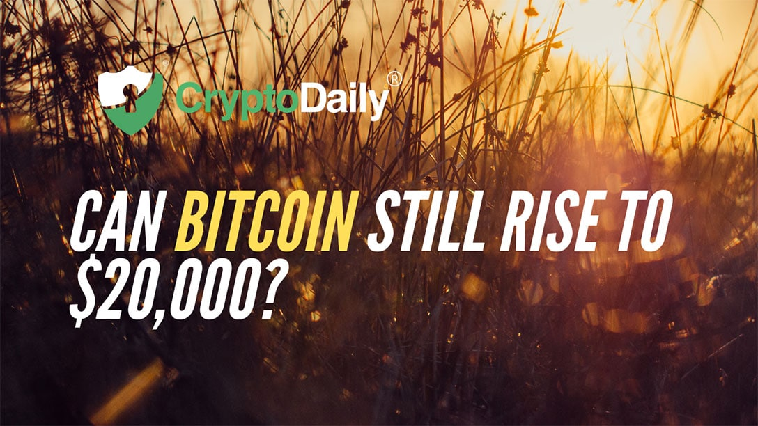 Can Bitcoin (BTC) Still Rise To $20,000?