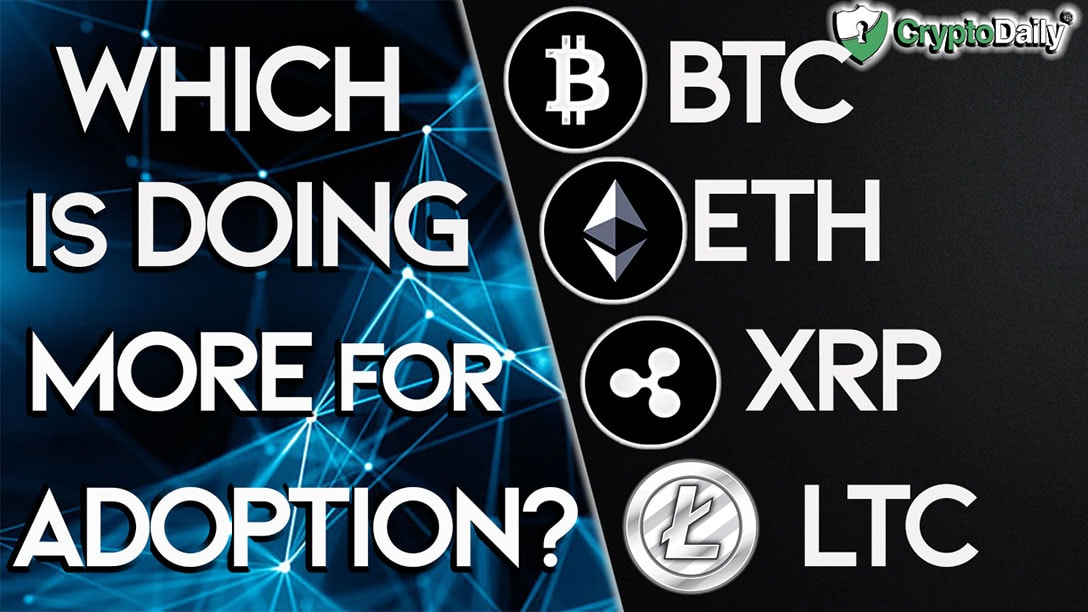 BTC, ETH, XRP & LTC - Which Is Doing More For Adoption? thumbnail