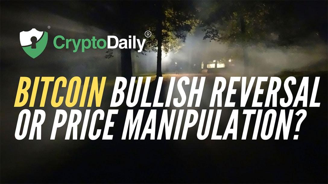 Bitcoin (BTC) Bullish Reversal Or Price Manipulation?