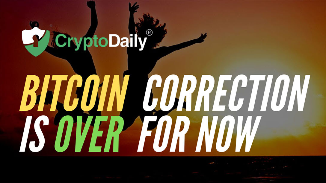 Bitcoin (BTC) Correction Is Over For Now