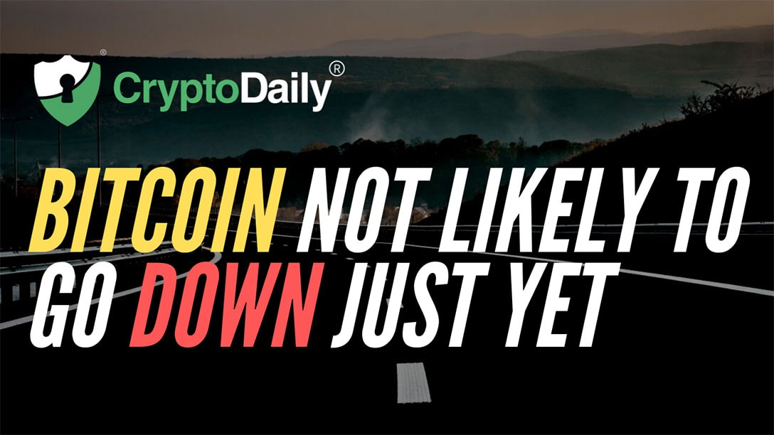 Bitcoin (BTC) Not Likely To Go Down Just Yet