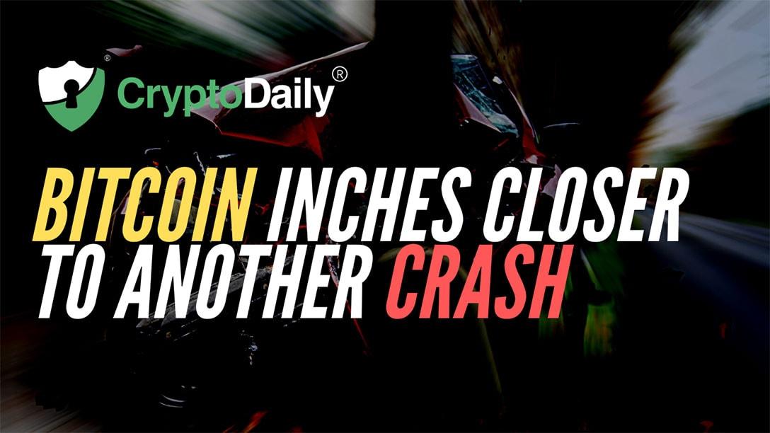 Bitcoin (BTC) Inches Closer To Another Crash
