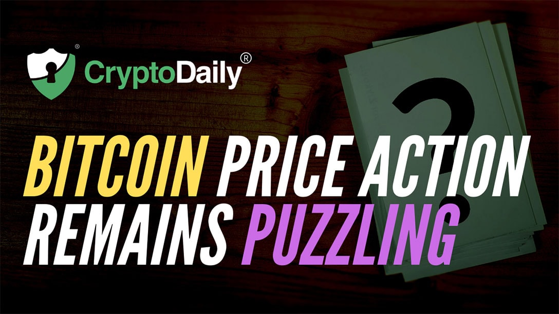 Bitcoin (BTC) Price Action Remains Puzzling