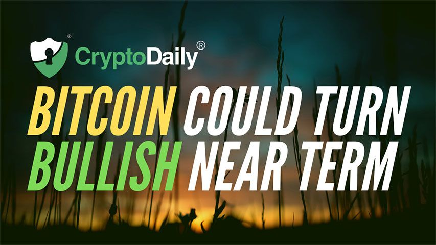 Bitcoin Could Turn Bullish Near Term