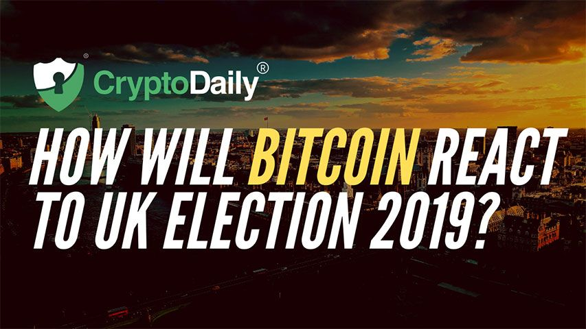 How Will Bitcoin React To UK Election 2019?