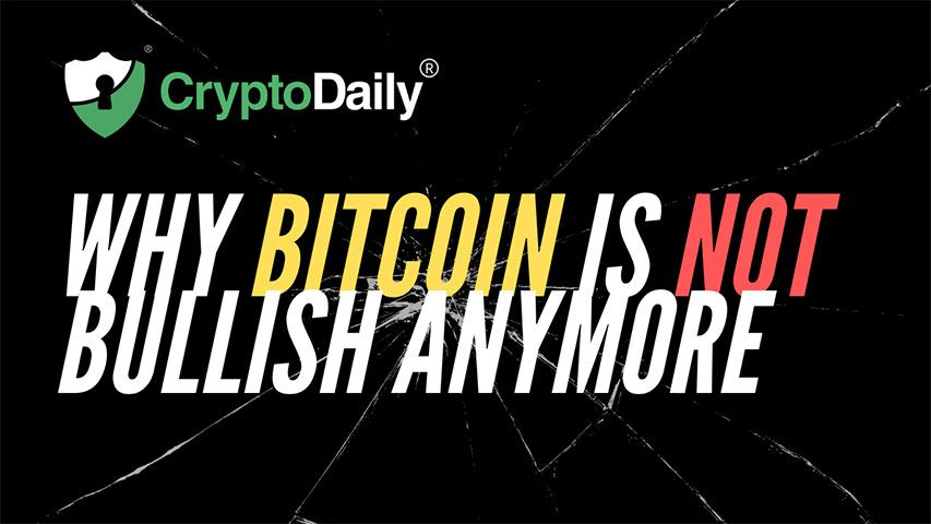 Why Bitcoin Is Not Bullish Anymore