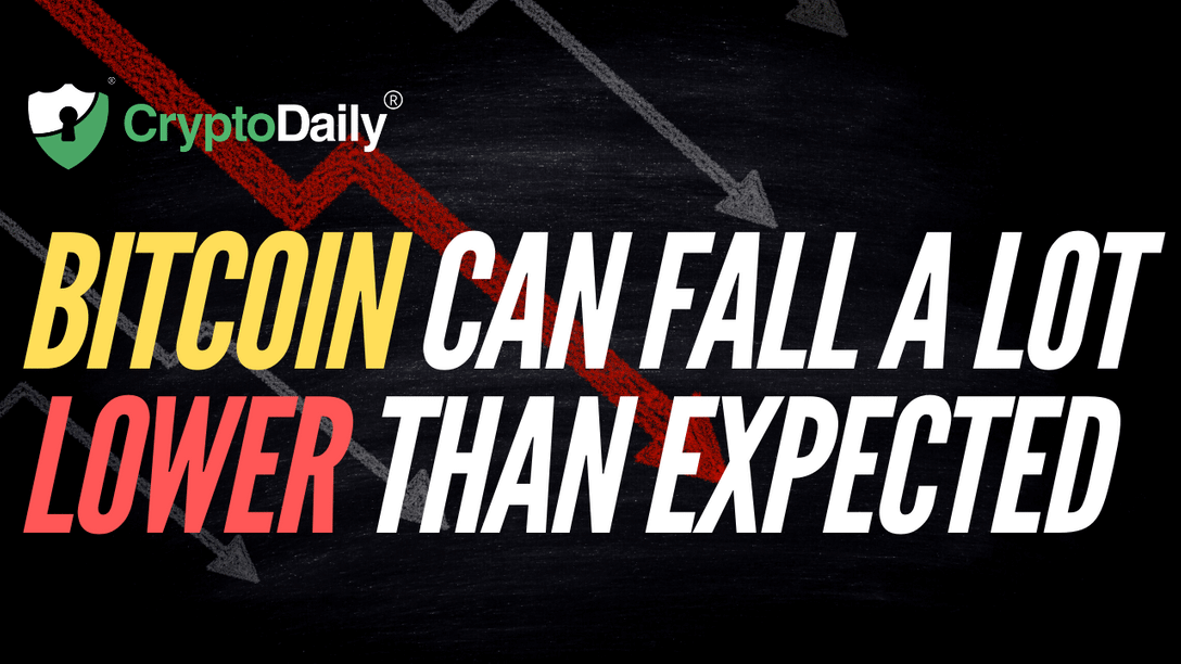 Bitcoin Can Fall A Lot Lower Than Expected