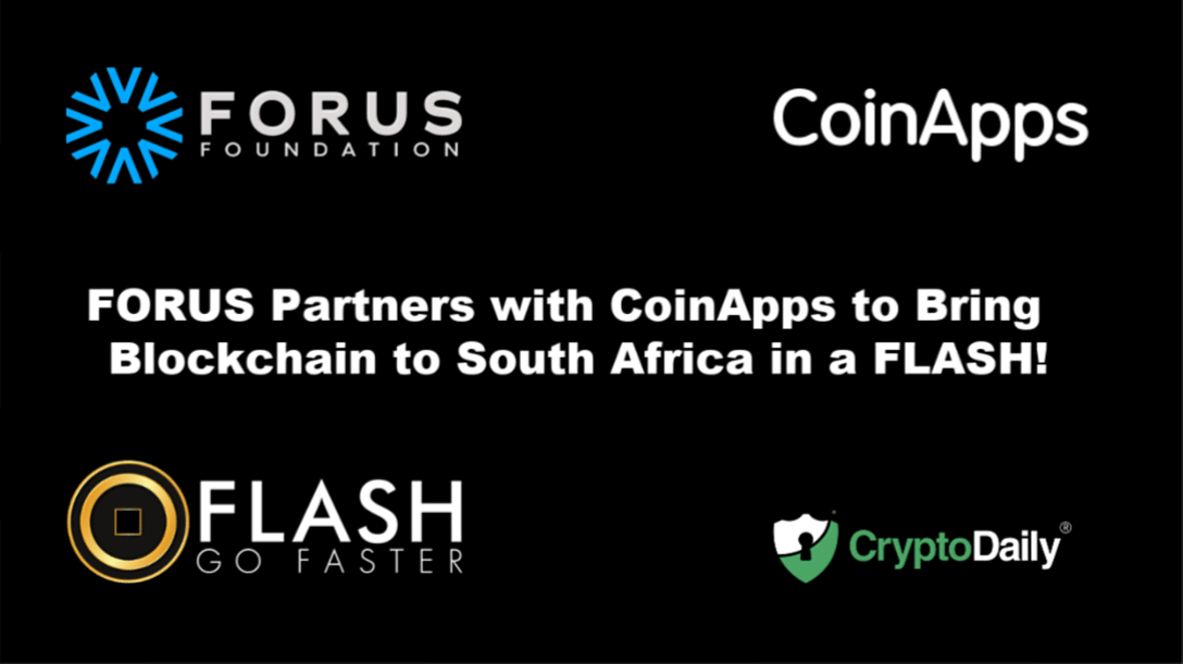 FORUS Partners with Coin Apps Tech to Bring Blockchain to South Africa in a Flash!