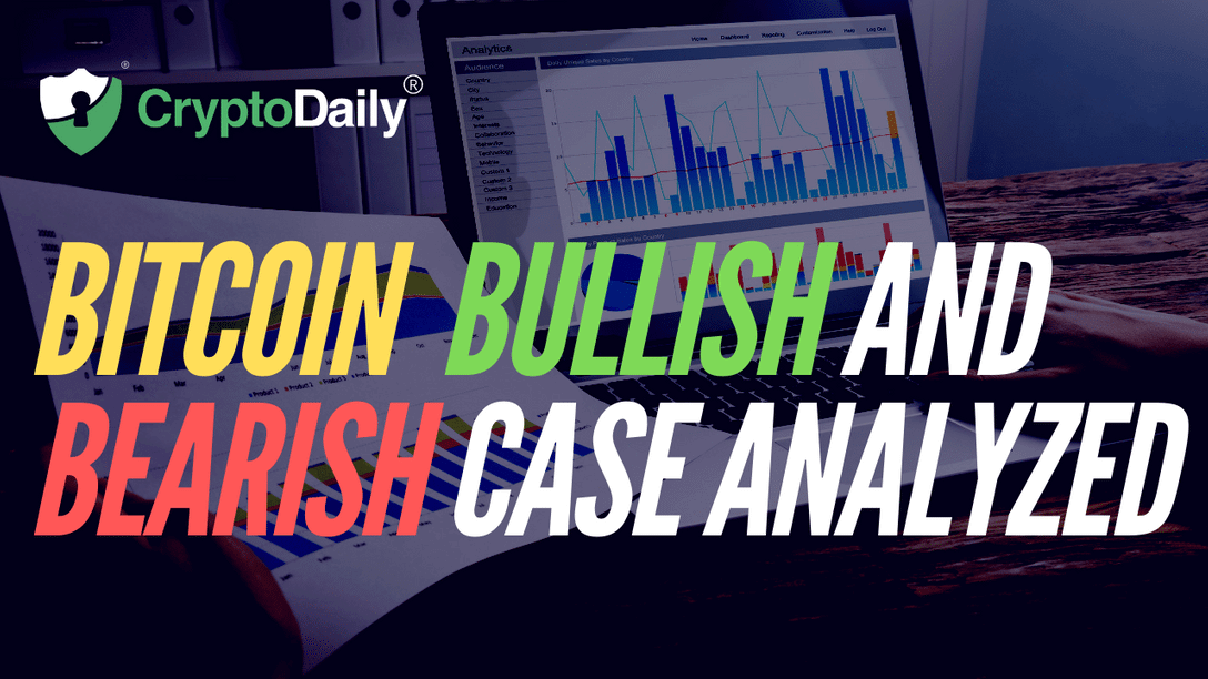 Bitcoin Bullish And Bearish Case Analyzed