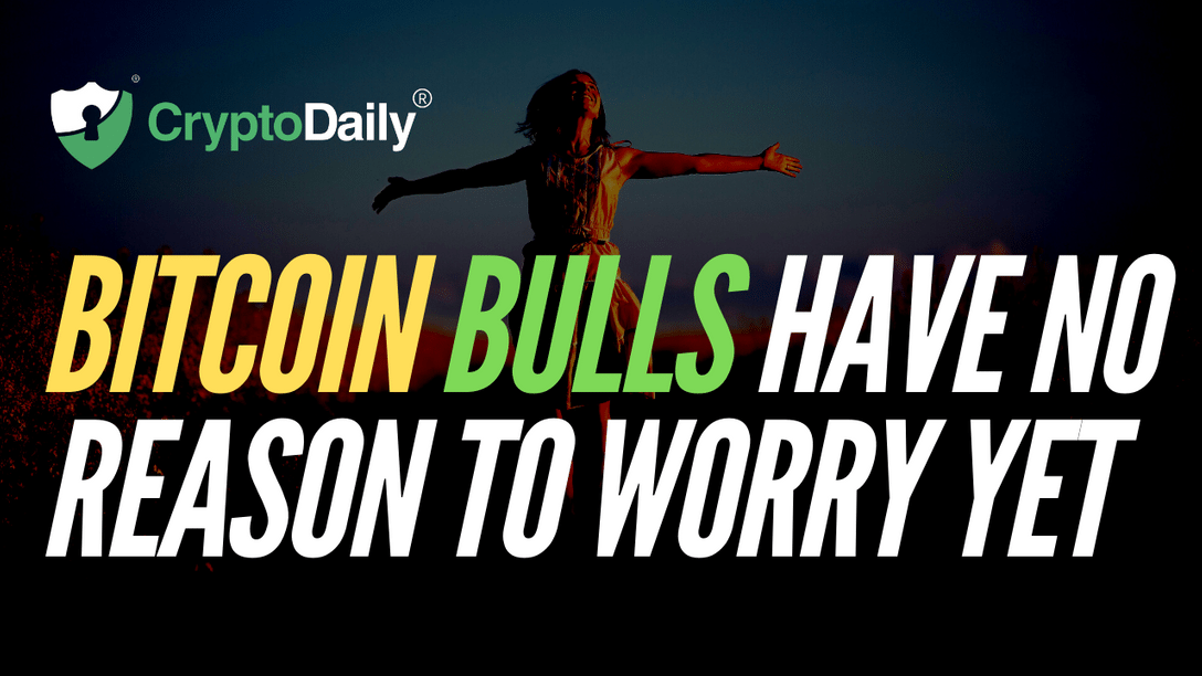 Bitcoin Bulls Have No Reason To Worry Yet