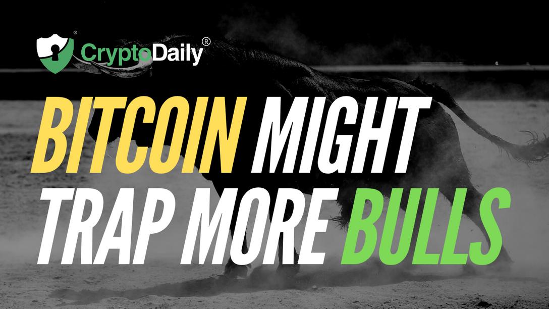 Bitcoin Might Trap More Bulls