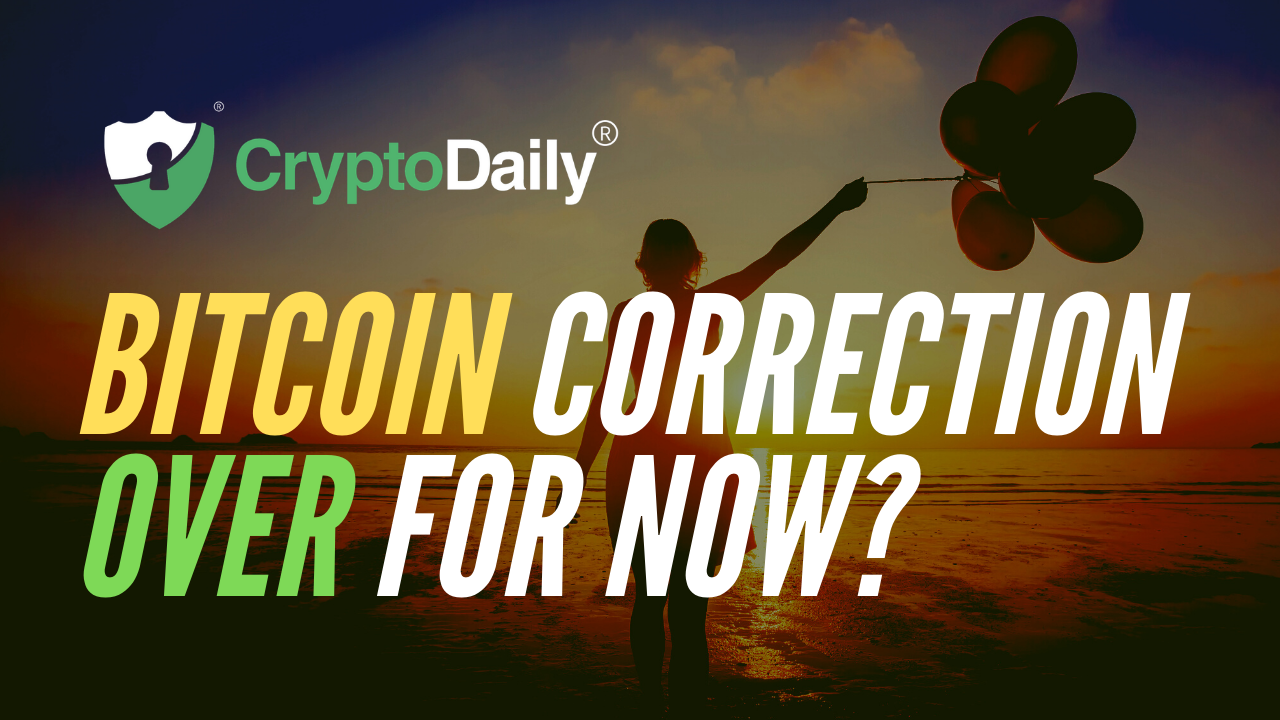 Bitcoin (BTC) Correction Over For Now?